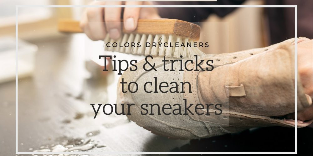 TIPS AND TRICKS TO CLEAN YOUR SNEAKERS