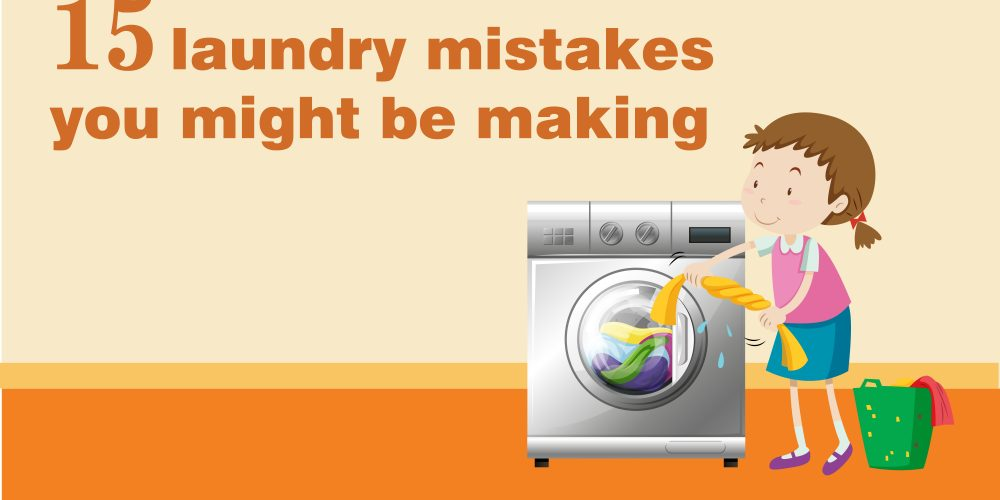 15 Laundry Mistakes You Are Doing on Regular Basis
