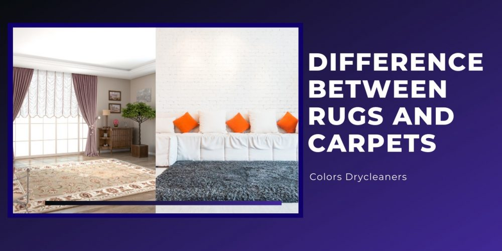 Difference Between Rugs and Carpets